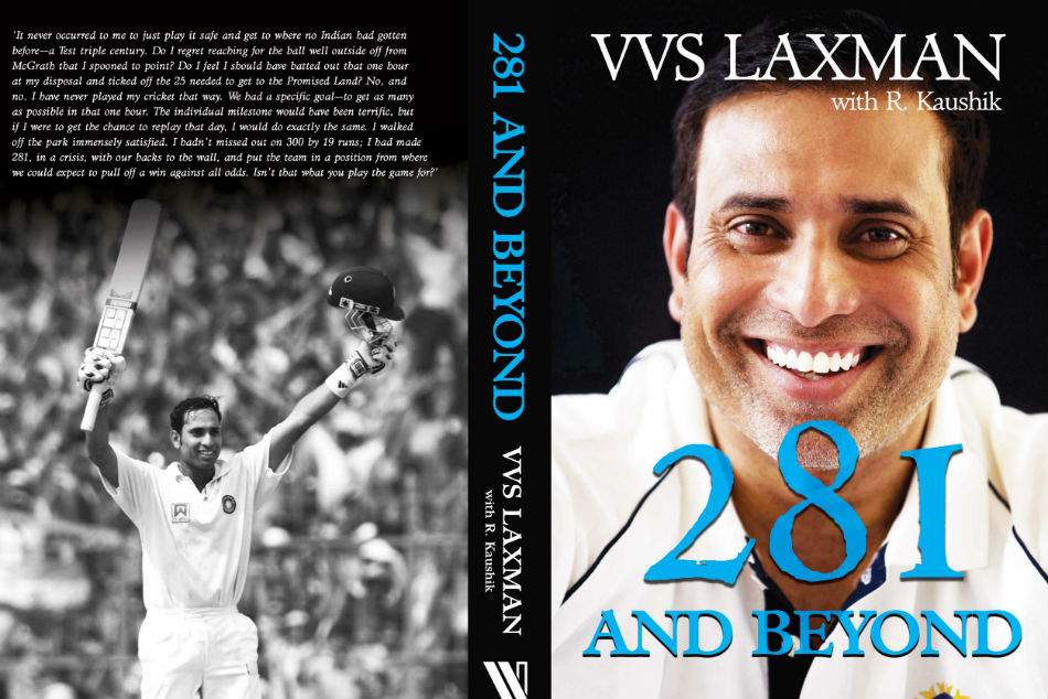 Laxman Unveils The Cover His Autobiography 281 Beyond