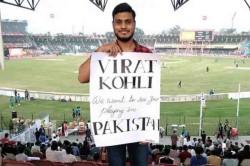 Pakistan Vs Sri Lanka Virat Kohli S Big Fan Urges Him To Play In Pakistan Twitter Reacts