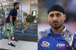 Harbhajan Singh Trolls Rohit Sharma Over Workout Video