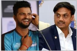 Msk Prasad Says Suresh Raina Didn T Score Enough Runs In Domestic Cricket For National Comeback