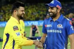 Rohit Sharma Suresh Raina Select Their Joint Chennai Super Kings Mumbai Indians Playing Xi Of All