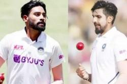 India Vs England Mohammed Siraj Says I Excited To Bowl Along With Ishant Sharma